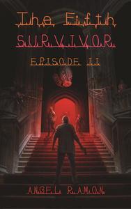The Fifth Survivor: Episode 2