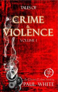 Tales of Crime & Violence