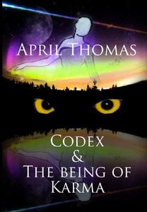 Codex & The Being of Karma
