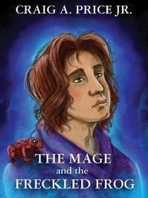 The Mage and the Freckled Frog