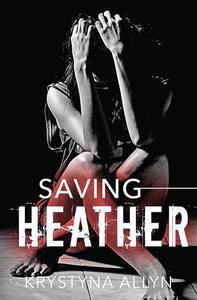 Saving Heather