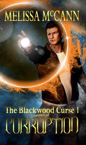 The Blackwood Curse 1: Queen of Corruption