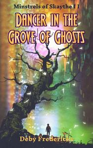 Dancer in the Grove of Ghosts