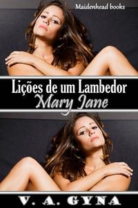 Lições de um Lambedor - Mary Jane