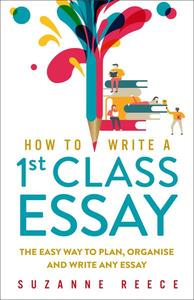 How To Write A 1st Class Essay