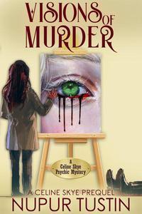 Visions of Murder: A Celine Skye Prequel