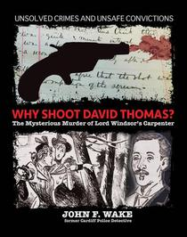 Why Shoot David Thomas? - The Mysterious Murder of Lord Windsor's Carpenter