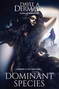 Dominant Species: A Shapeshifter Short Story