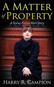 A Matter of Property