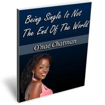 Being Single Is Not The End Of The World