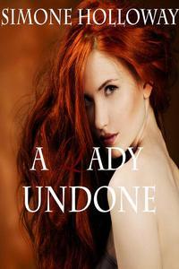 A Lady Undone: The Pirate's Captive (Bundle 2)