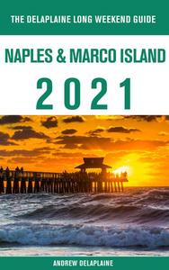 Naples & Marco Island - The Delaplaine 2021 Long Weekend Guide