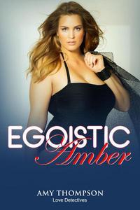 Egoistic Amber