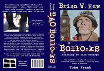 Brian W. Haw - The Art Of Bollocks