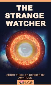 The Stranger Watcher