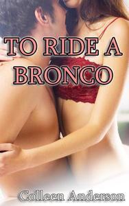To Ride a Bronco
