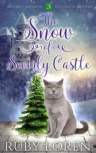 The Snow of Severly Castle