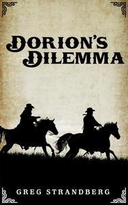 Dorion's Dilemma