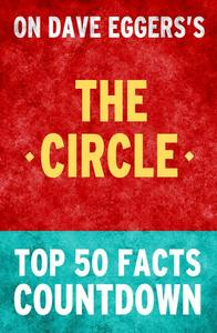 The Circle - Top 50 Facts Countdown