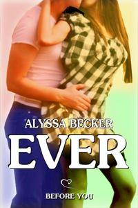 Ever Before You