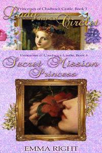 Princesses Of Chadwick Castle Box Set, Book 3-4