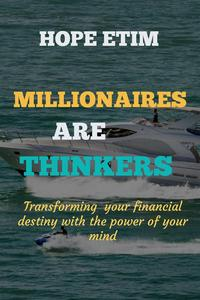 Millionaires are Thinkers