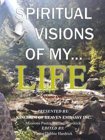 Spiritual Visions Of My Life