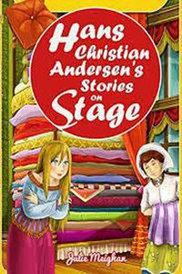 Hans Christian Andersen's Stories On Stage