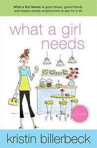 What a Girl Needs