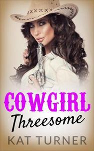 Cowgirl Threesome