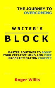 The Journey to Overcoming Writer's Block