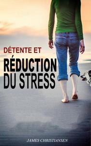 Détente et Réduction du Stress