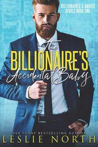 The Billionaire's Accidental Baby