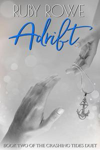 Adrift: Book Two of The Crashing Tides Duet