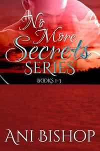 No More Secrets Series: Books 1-3