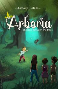 Arboria: The Land Between the Trees