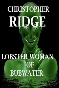 Lobster Woman of Bubwater