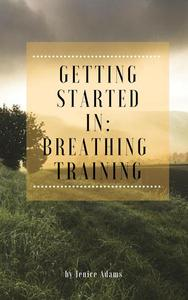 Getting Started in: Breathing Training