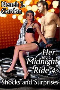 Her Midnight Ride 4: Shocks and Surprises (African American erotic romance)