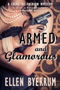 Armed and Glamorous