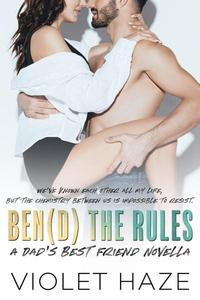 Bend the Rules: A Dad's Best Friend Novella