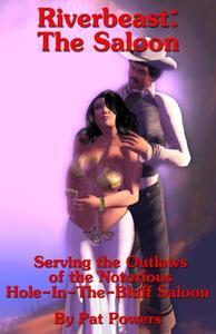 Riverbeast Book 5: The Saloon