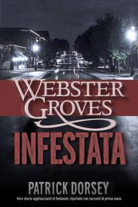 Webster Groves infestata