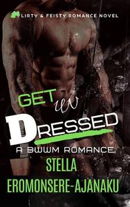 Get Undressed ~ A BWWM Romance