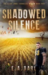 Shadowed Silence