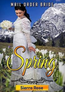 Mail Order Bride: Springtime