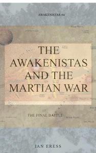 The Awakenistas and the Martian War