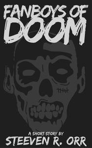 Fanboys of Doom