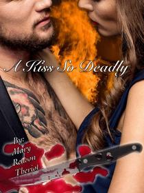 A Kiss So Deadly