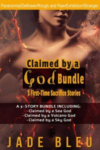 Claimed by a God Bundle-3 First-Time Sacrifice Stories